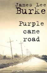 James Lee Burke - Purple Cane Road